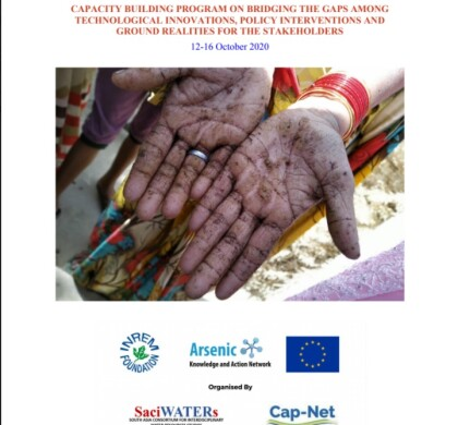 Capacity building program on Bridging the gaps among technological innovations, policy interventions and ground realities towards mitigation of Arsenic in drinking water