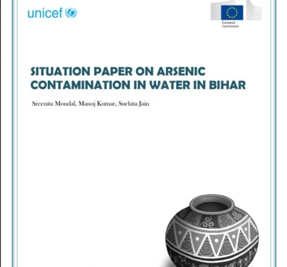 SITUATION PAPER ON ARSENIC CONTAMINATION IN WATER IN BIHAR